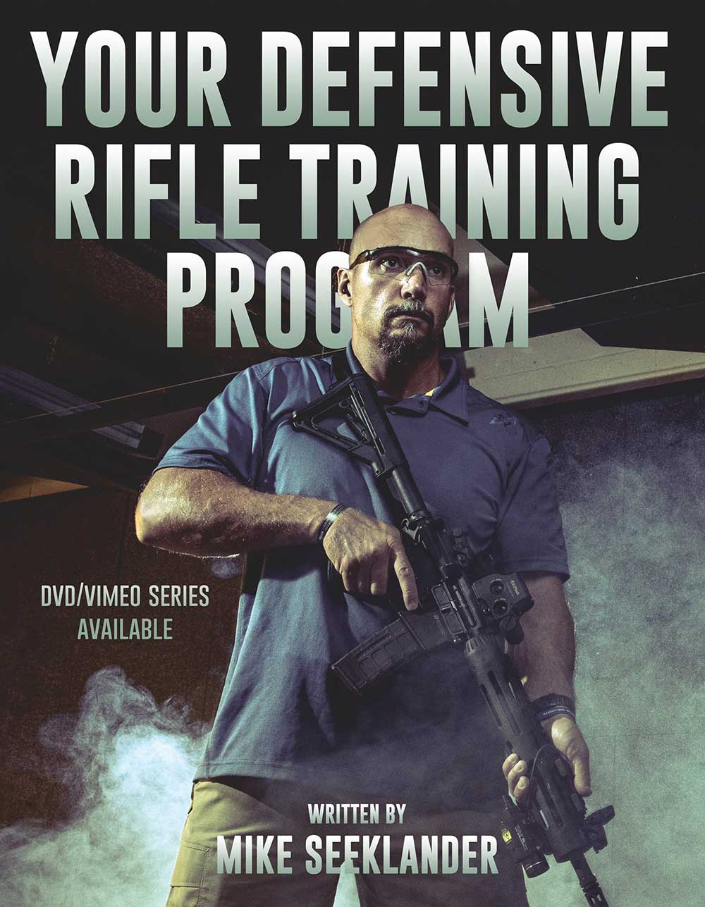 Your Defensive Rifle Training Program
